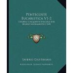 【预订】Pentecoste Eucaristica V1-2: Ouuero Cinquanta Discorsi