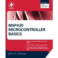 MSP430 Microcontroller Basics [ISBN: 978-0750682763]
