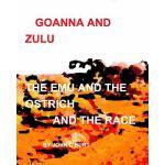 【预订】Goanna and Zulu the Emu and the Ostrich and the Race