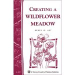 Creating a Wildflower Meadow: Storey's Country Wisdom Bulle