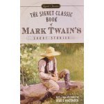 Signet Classics The Signet Classic Book of Mark Twains Shor