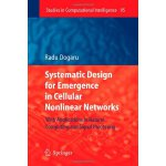 Systematic Design for Emergence in Cellular Nonlinear Netwo