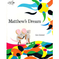 Matthew's Dream (by Leo Lionni) 玛修的梦(四度凯迪克奖得主李欧・李奥尼代表作) 978