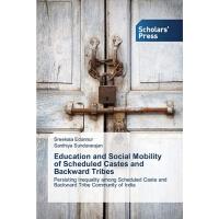 【预订】Education and Social Mobility of Scheduled Castes and B
