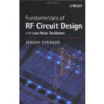 Fundamentals of RF Circuit Design: with Low Noise Oscillato