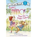 【预订】Fancy Nancy: Time for Puppy School