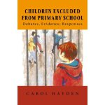Children Excluded From Primary School [ISBN: 978-0335195626