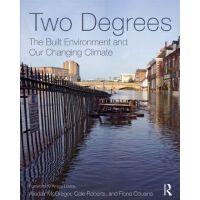 【预订】Two Degrees: The Built Environment and Our Changing Clim