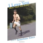 I Love You More Than You Know: Essays [ISBN: 978-0802170170