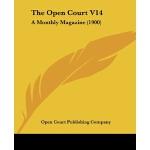 【预订】The Open Court V14: A Monthly Magazine (1900)