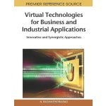 Virtual Technologies for Business and Industrial Applicatio
