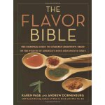 The Flavor Bible: The Essential Guide to Culinary Creativit