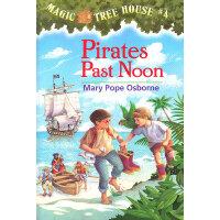 Magic Tree House #04 Pirates Past Noon 神奇树屋4:海盗的藏宝图 9780679