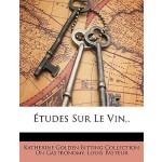 【预订】Etudes Sur Le Vin, .