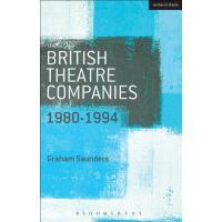 【预订】British Theatre Companies 9781408175491