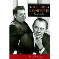 【预订】The Rodgers and Hammerstein Encyclopedia