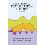 A First Look at Perturbation Theory (【按需印刷】)