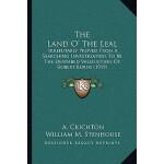 【预订】The Land O' the Leal: Irrefutably Proved from a Searchi