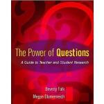 【预订】The Power of Questions: A Guide to Teacher and Student