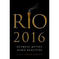 【预订】Rio 2016: Olympic Myths, Hard Realities