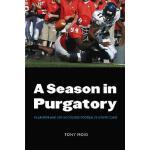 【预订】A Season in Purgatory: Villanova and Life in College Fo