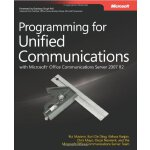 Programming for Unified Communications with Microsoft?? Off