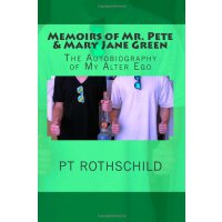Memoirs of Mr. Pete & Mary Jane Green: The Autobiography of