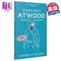 【中商原版】玛格丽特.阿特伍德:黑暗中的谋杀 英文原版 Murder in the Dark  Margaret Atwood  Virago