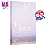 【中商原版】燃情岁月 英文原版 Legends of the Fall 进口图书 Jim Harrison 经典文学