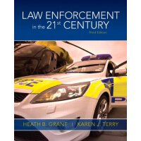 Law Enforcement in the 21st Century (3rd Edition) [ISBN: 97