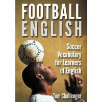 【现货】英文原版 足球英语 Football English: Soccer Vocabulary for Learn