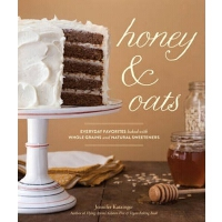 蜜糖与麦片 英文原版 Honey & Oats: Everyday Favorites Baked with Whol