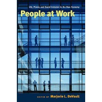 【预订】People at Work: Life, Power, and Social Inclusion in th