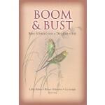 【预订】Boom & Bust: Bird Stories for a Dry Country