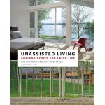 Unassisted Living [ISBN: 978-1580933025]