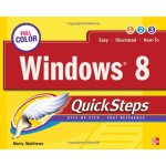 Windows 8 QuickSteps [ISBN: 978-0071798464]