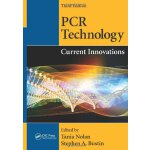 PCR Technology: Current Innovations, Third Edition [ISBN: 9
