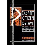 【预订】Peasant-Citizen and Slave The Foundations of Athenian D