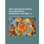Ohio archaeological and historical quarterly Volume 13 [ISB