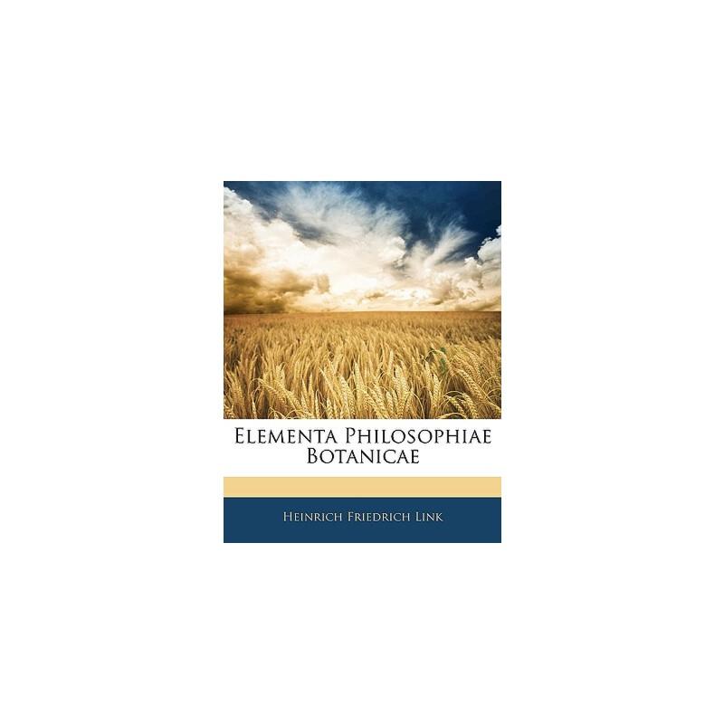 【预订】Elementa Philosophiae Botanicae 9781144926654 美国库房发货,通常付款后3-5周到货!