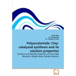 Polyacrylamide: Clay-catalyzed synthesis and its solution p
