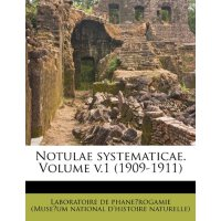 Notulae systematicae. Volume v.1 (1909-1911) (French Editio