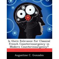 【�A�】Is There Relevance for Classical French Counterinsurgenc