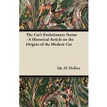 The Cat's Evolutionary Status - A Historical Article on the