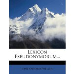 Lexicon Pseudonymorum... (German Edition) [ISBN: 978-127090