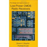 The Design and Implementation of Low-Power CMOS Radio Recei