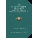 【预订】The Chief European Dramatists: From Greece, Rome, Spain