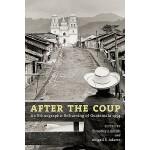 【预订】After the Coup: An Ethnographic Reframing of Guatemala