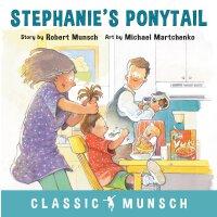 【现货】英文原版 蒙施爷爷讲故事:斯蒂芬妮的马尾辫 Stephanie's Ponytail 4-7岁 童书绘本 平装