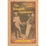 The Saucier's Apprentice: A Modern Guide to Classic French